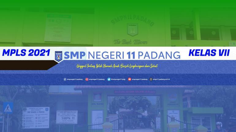 PENUTUPAN MASA PENGENALAN LINGKUNGAN SEKOLAH (MPLS) SMPN 11...
